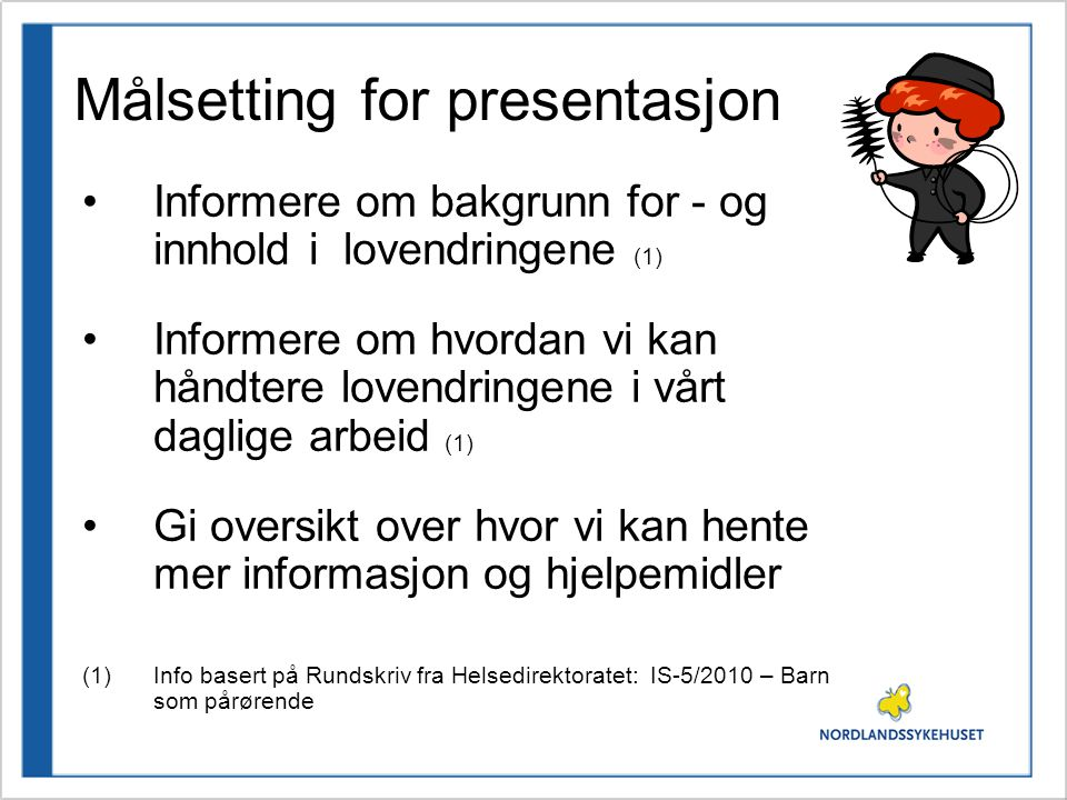Målsetting for presentasjon