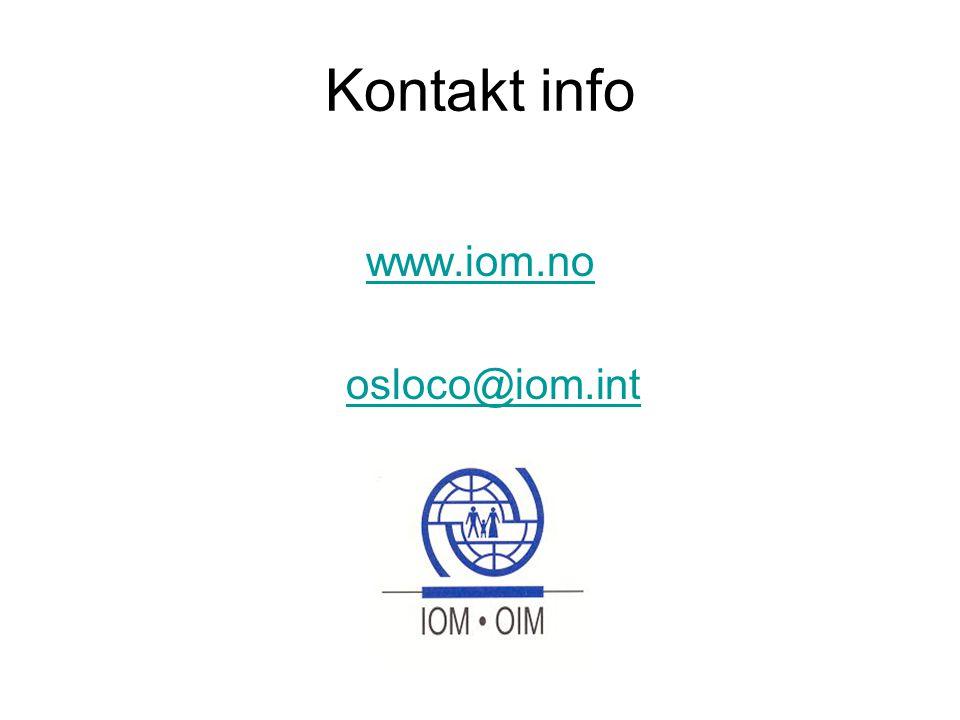 Kontakt info www.iom.no osloco@iom.int