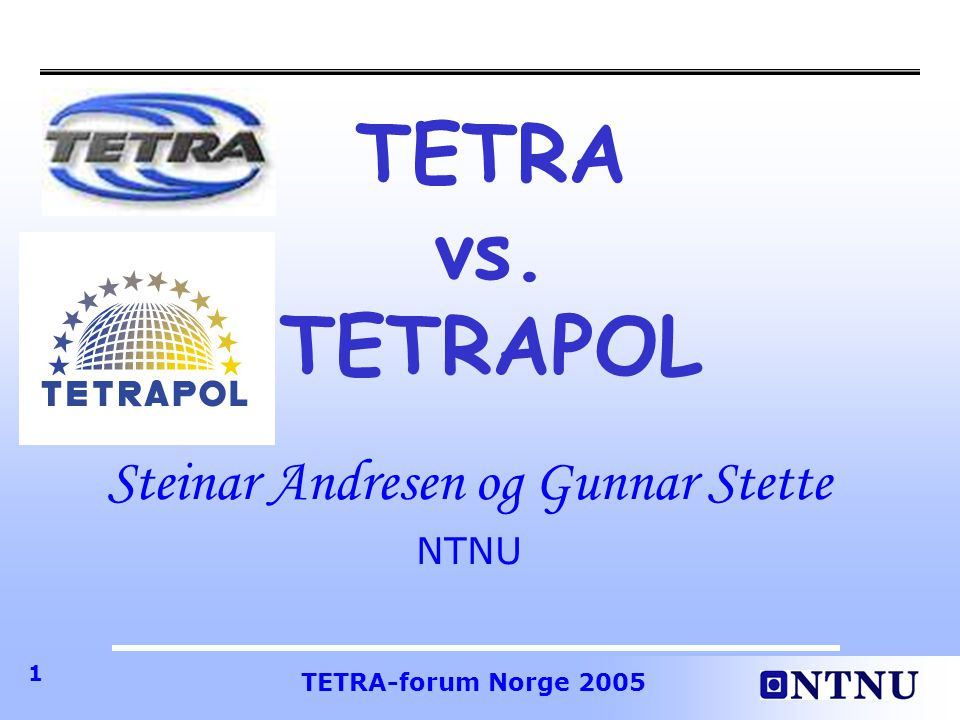 Steinar Andresen og Gunnar Stette NTNU