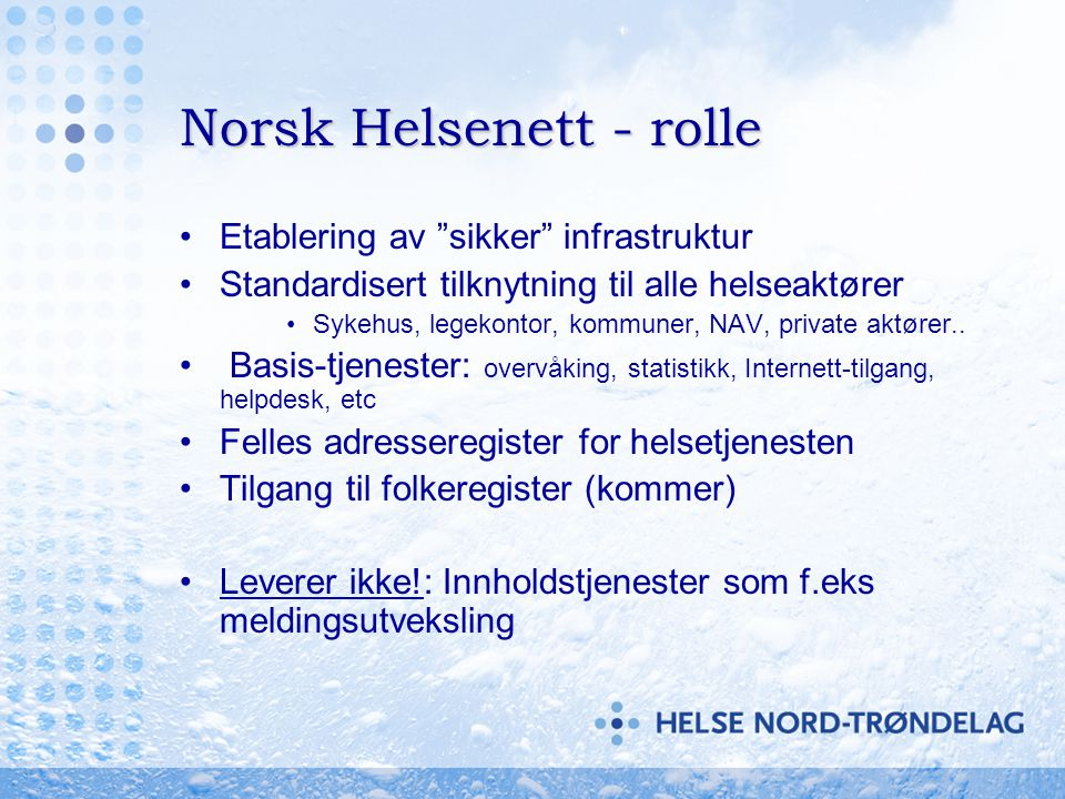 Norsk Helsenett - rolle
