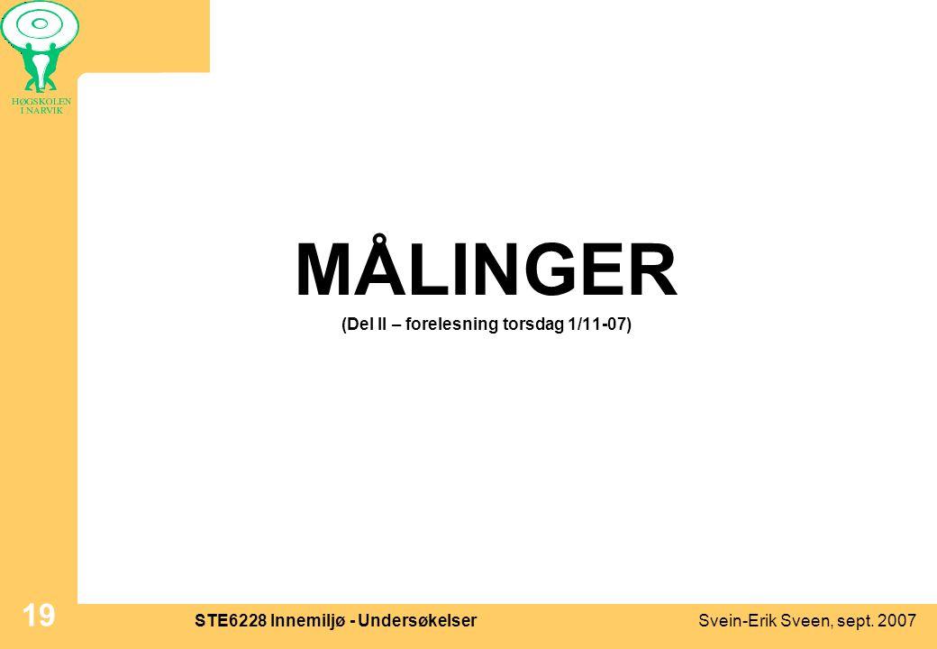 MÅLINGER (Del II – forelesning torsdag 1/11-07)
