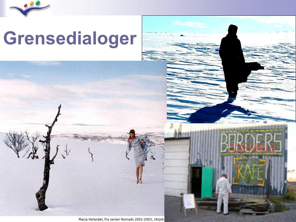 Grensedialoger Ettårig samarbeid om samtidskunst i grensetraktene i nord: Grensedialoger 05/06 – en del av Barents kunsttriennale.