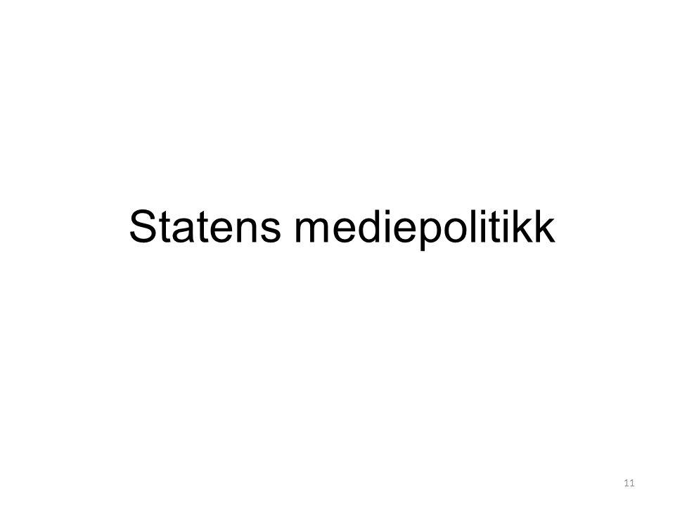 Statens mediepolitikk