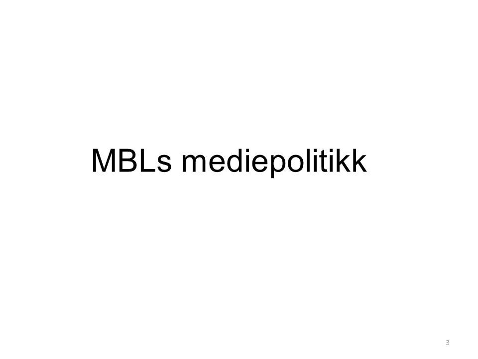 MBLs mediepolitikk