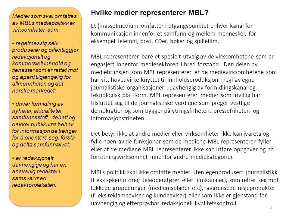 Hvilke medier representerer MBL