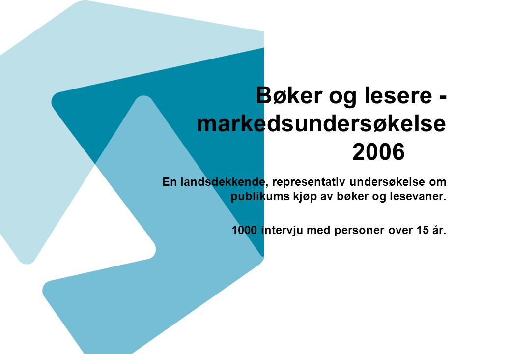 Bøker og lesere - markedsundersøkelse 2006
