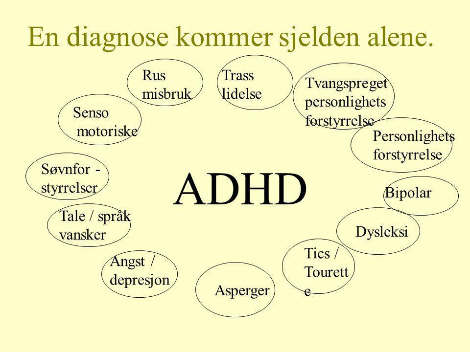 En diagnose kommer sjelden alene.