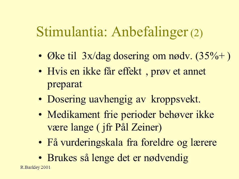 Stimulantia: Anbefalinger (2)