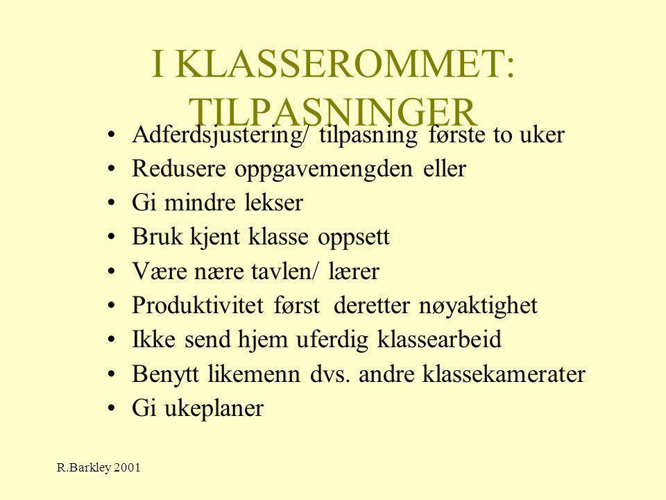 I KLASSEROMMET: TILPASNINGER
