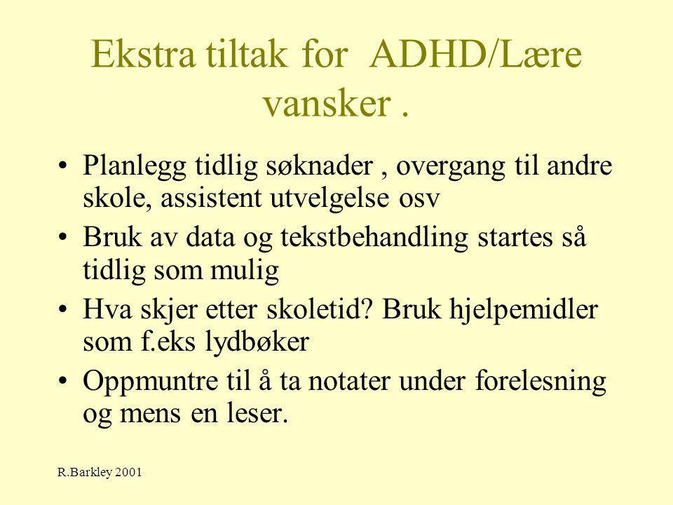 Ekstra tiltak for ADHD/Lære vansker .