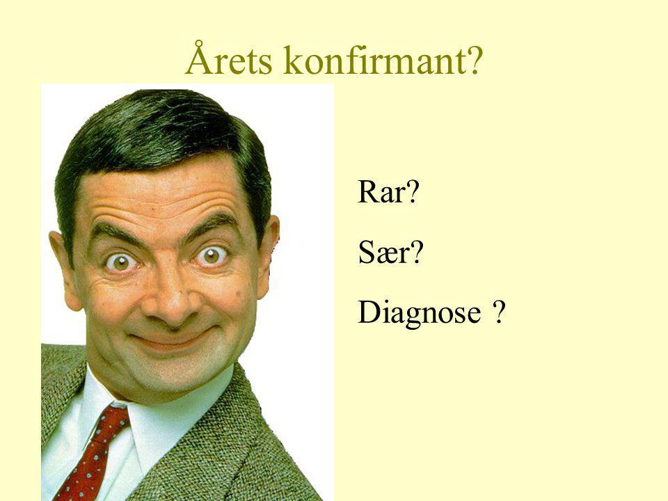 Årets konfirmant Rar Sær Diagnose
