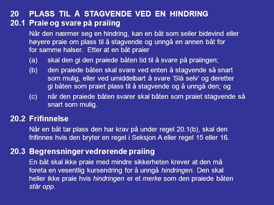 20 PLASS TIL Å STAGVENDE VED EN HINDRING