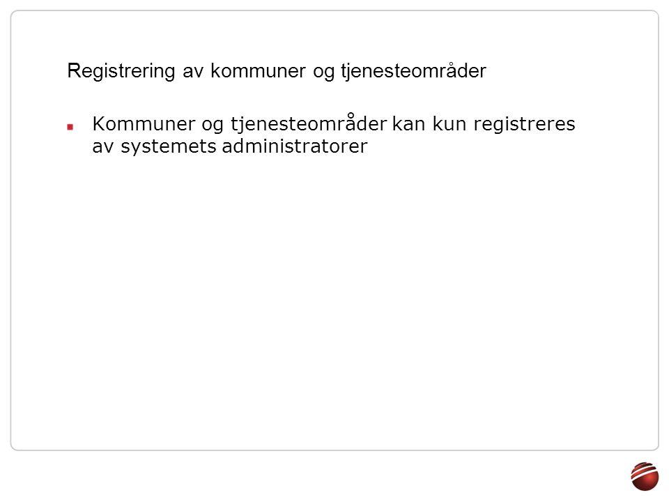 Registrering av kommuner og tjenesteområder