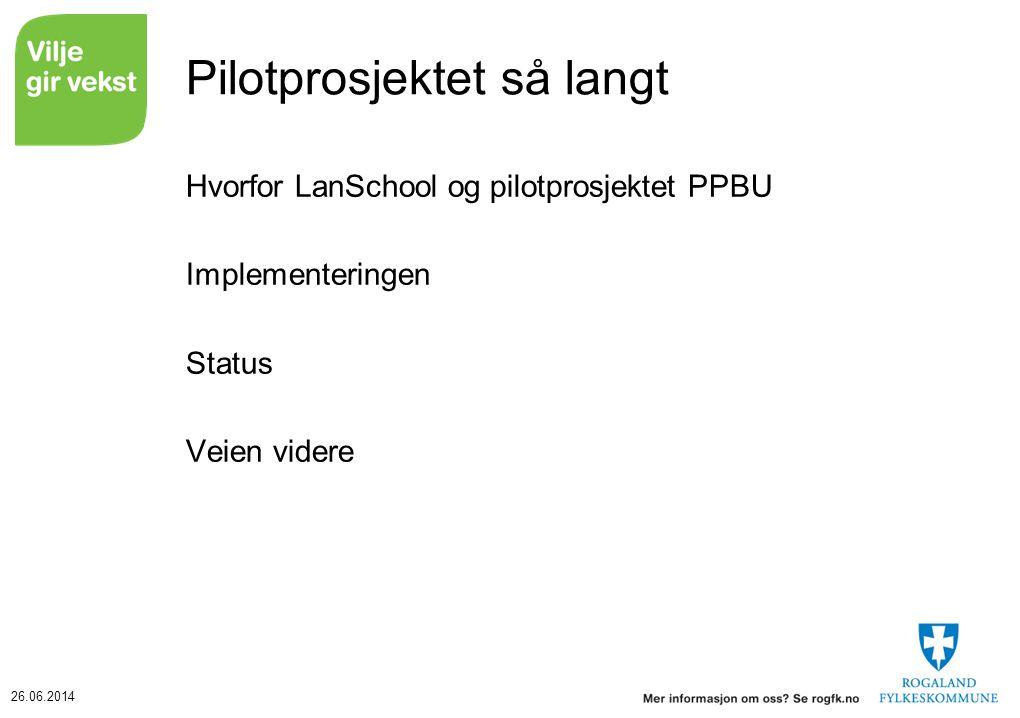 Pilotprosjektet så langt