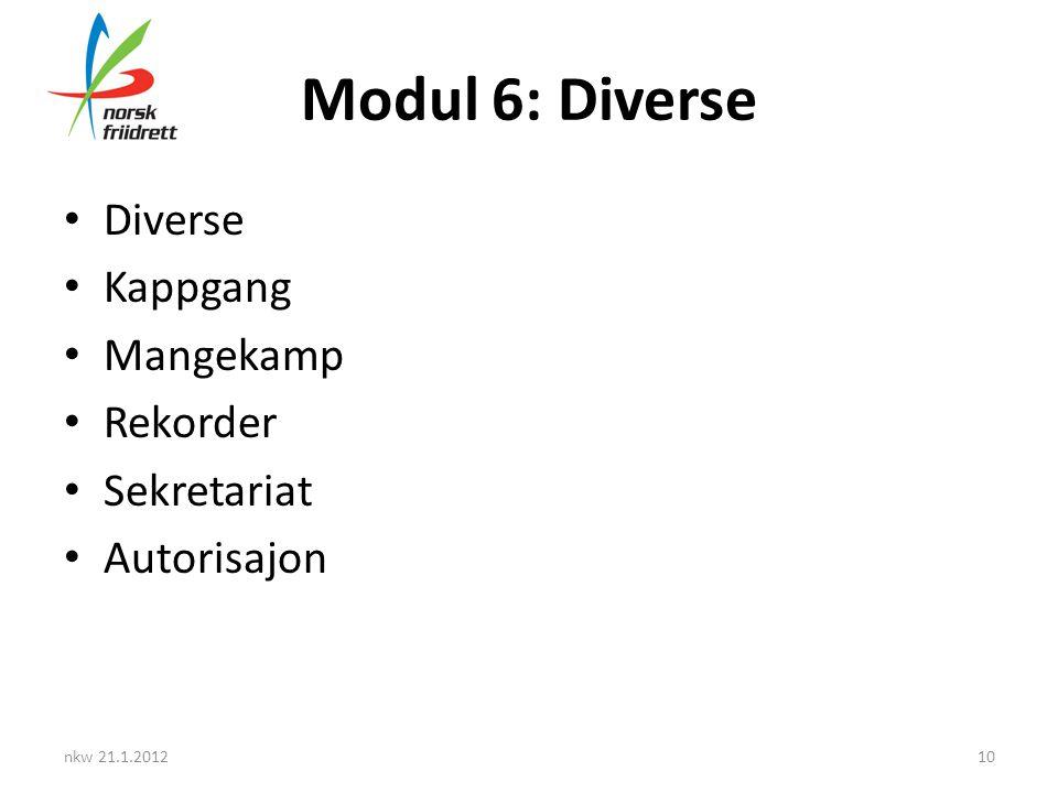Modul 6: Diverse Diverse Kappgang Mangekamp Rekorder Sekretariat
