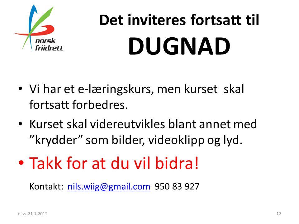 Det inviteres fortsatt til DUGNAD