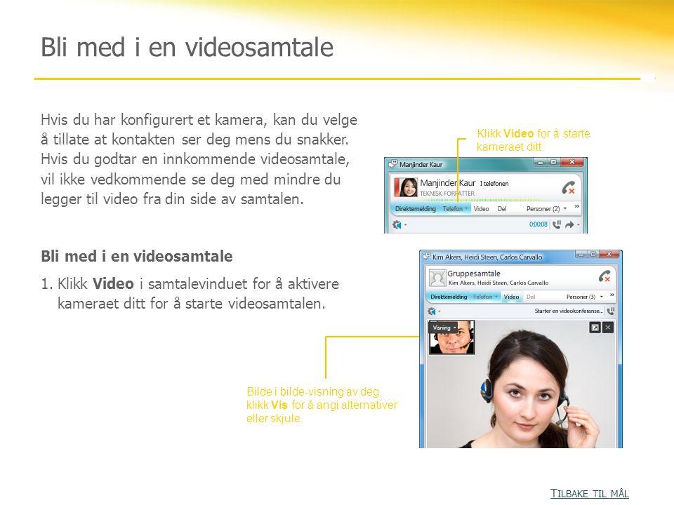 Bli med i en videosamtale