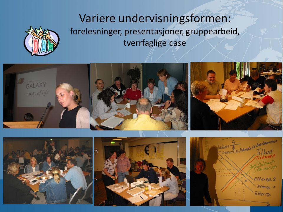 Variere undervisningsformen: forelesninger, presentasjoner, gruppearbeid, tverrfaglige case
