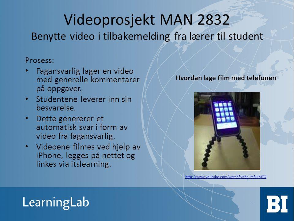 Videoprosjekt MAN 2832 Benytte video i tilbakemelding fra lærer til student
