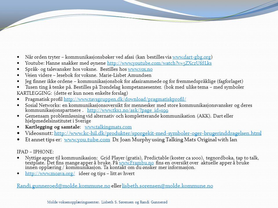 Når orden tryter – kommunikasjonsbøker ved afasi (kan bestilles via www.dart-gbg.org)