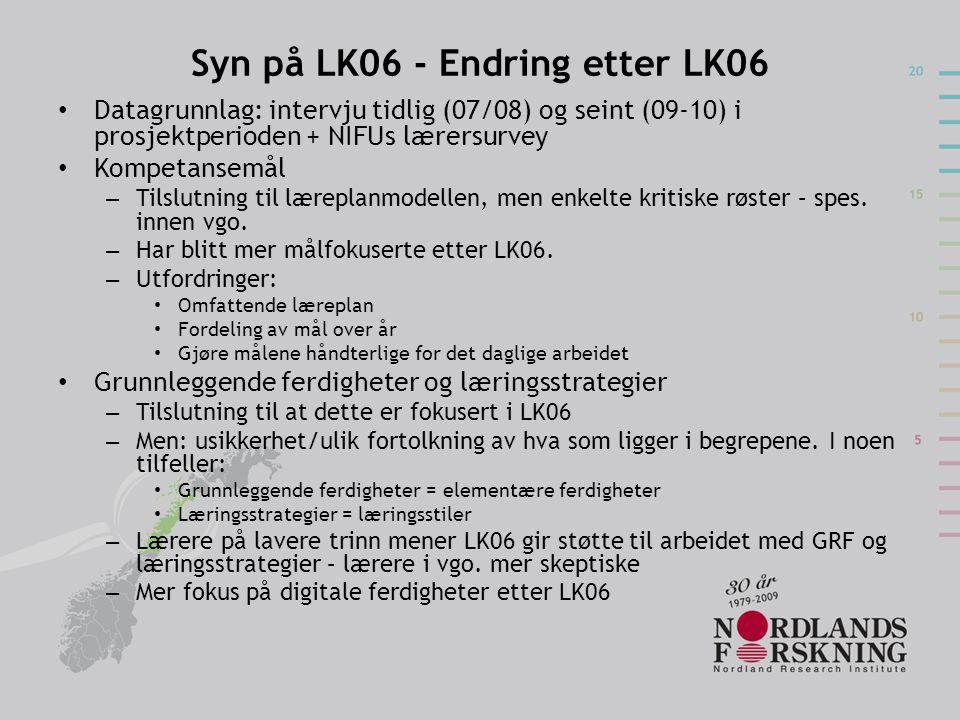 Syn på LK06 - Endring etter LK06