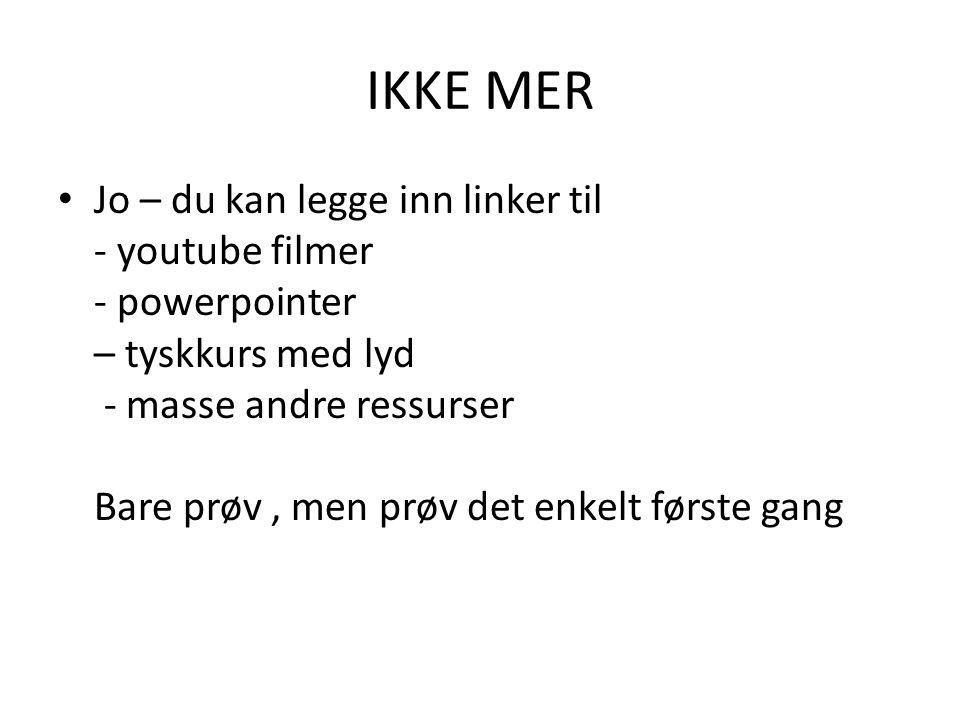 IKKE MER