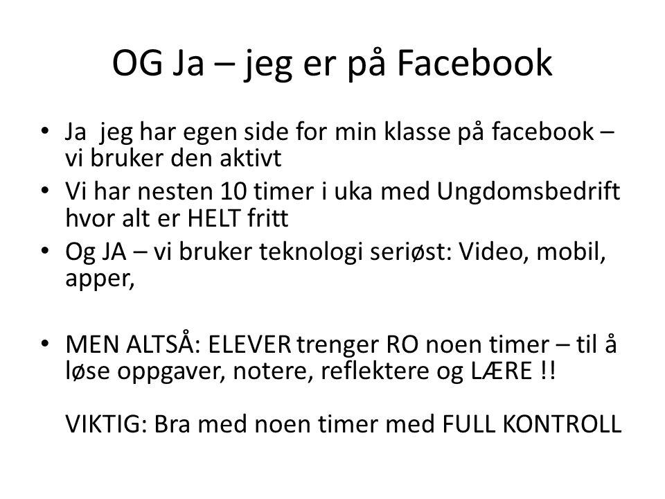 OG Ja – jeg er på Facebook