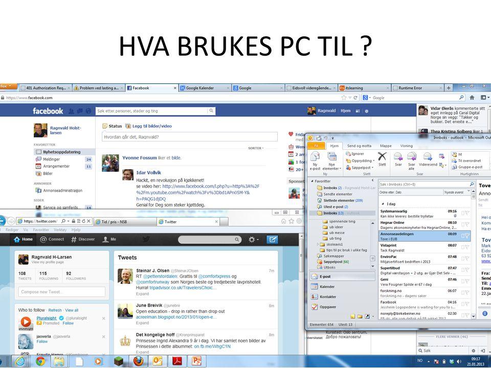 HVA BRUKES PC TIL
