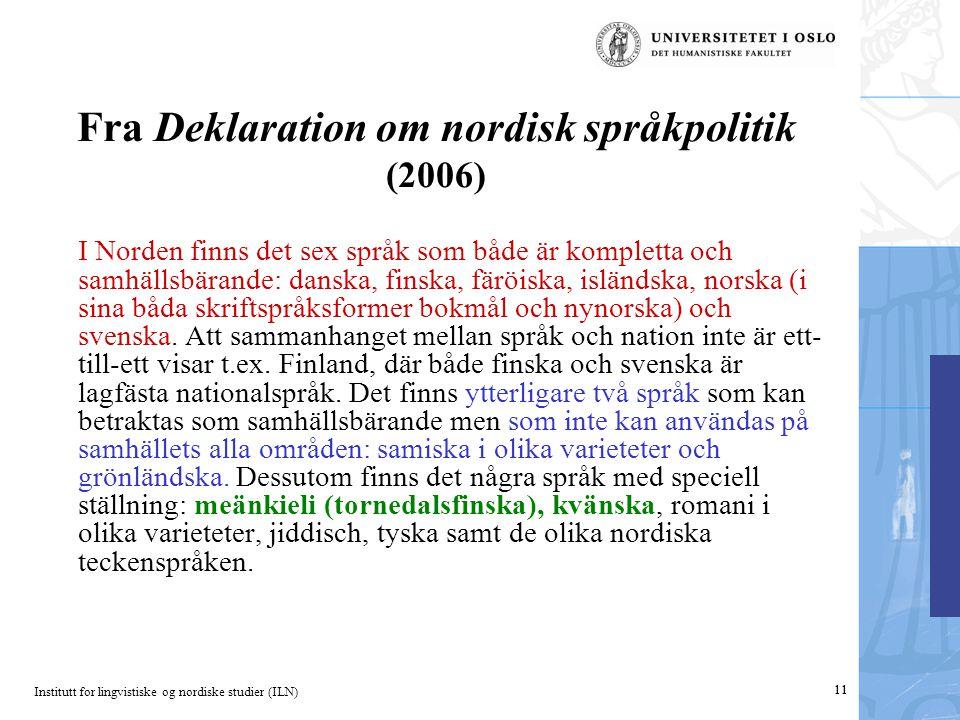 Fra Deklaration om nordisk språkpolitik (2006)