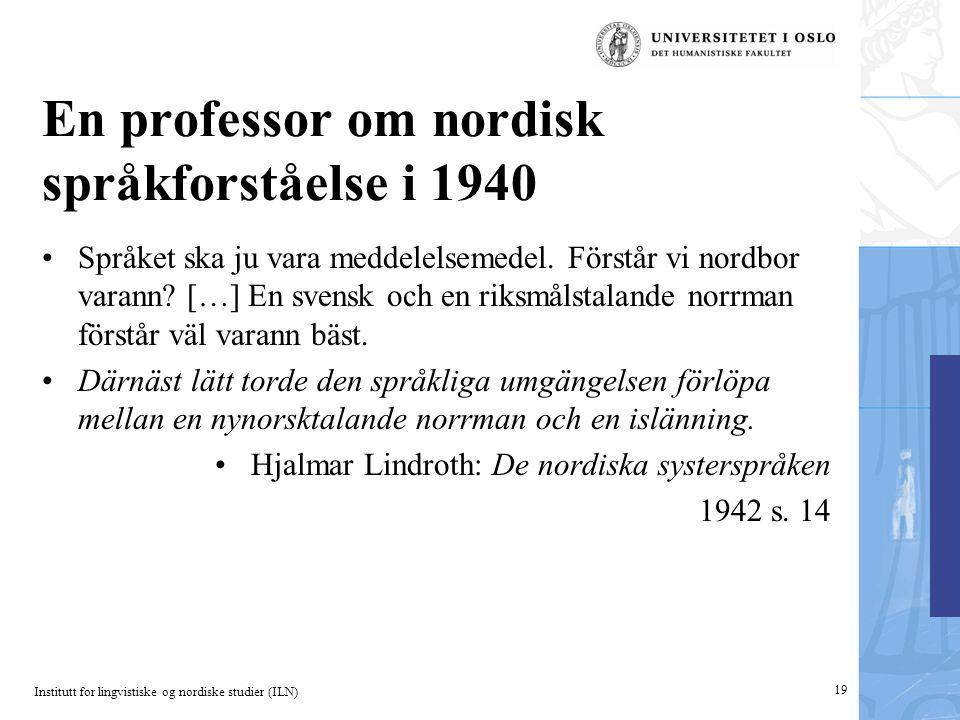 En professor om nordisk språkforståelse i 1940