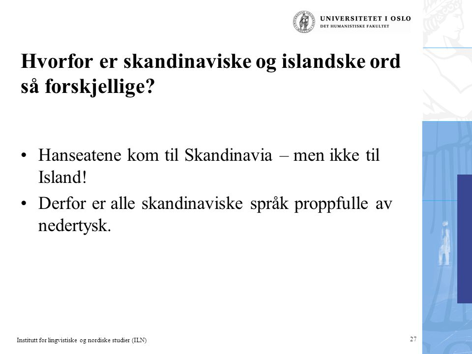 Hvorfor er skandinaviske og islandske ord så forskjellige