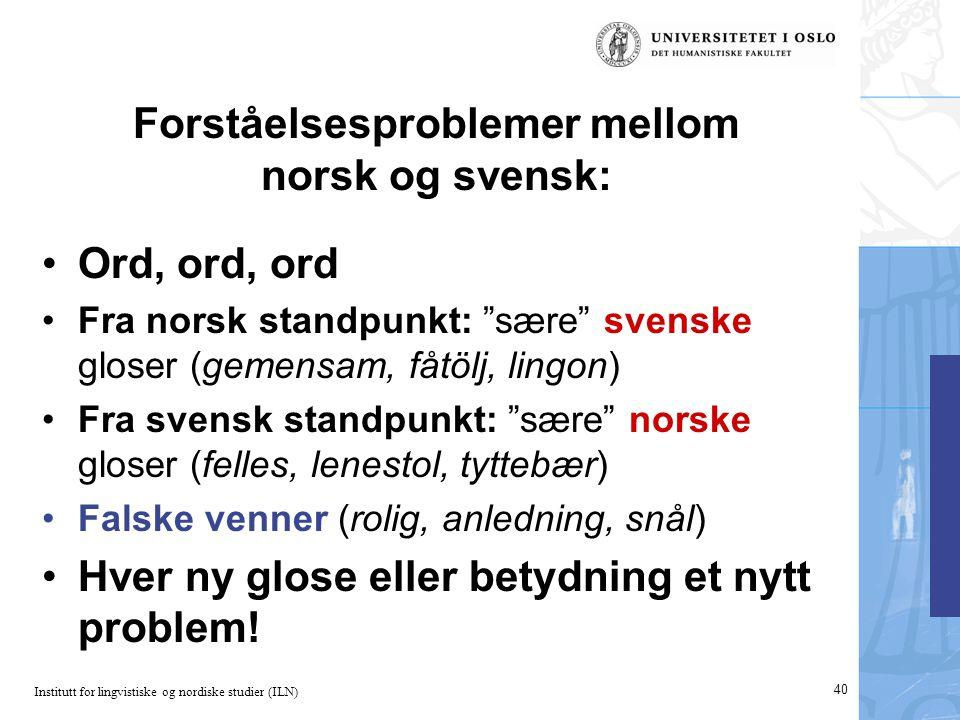Forståelsesproblemer mellom norsk og svensk: