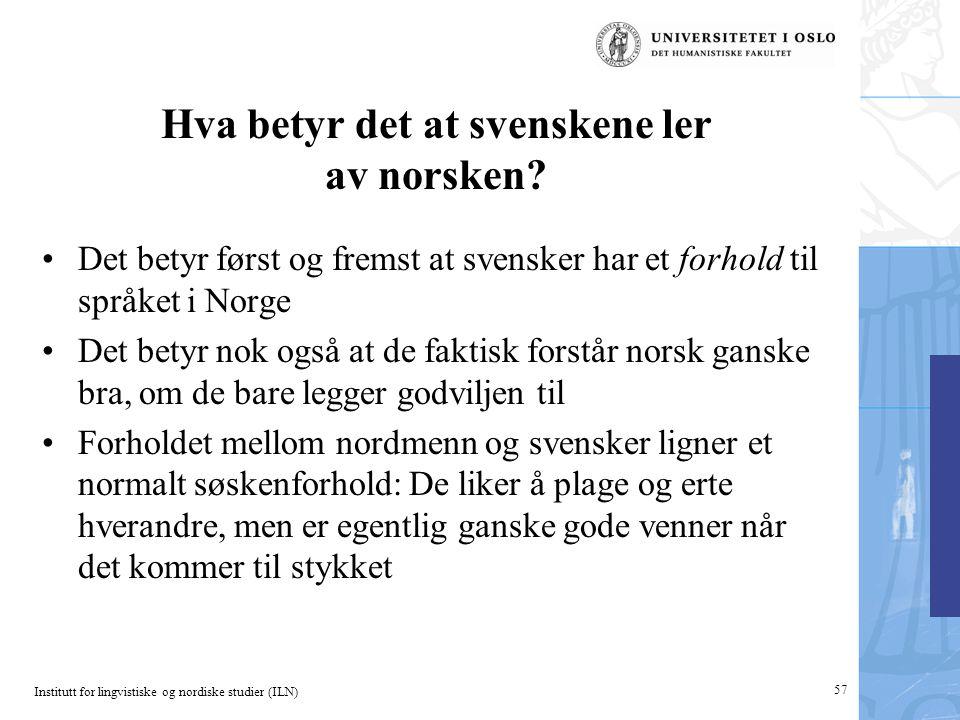 Hva betyr det at svenskene ler av norsken