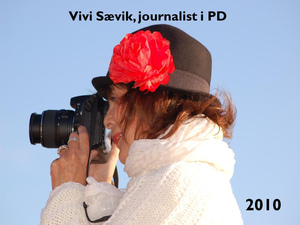 Vivi Sævik, journalist i PD