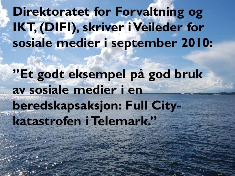 Direktoratet for Forvaltning og IKT, (DIFI), skriver i Veileder for sosiale medier i september 2010: