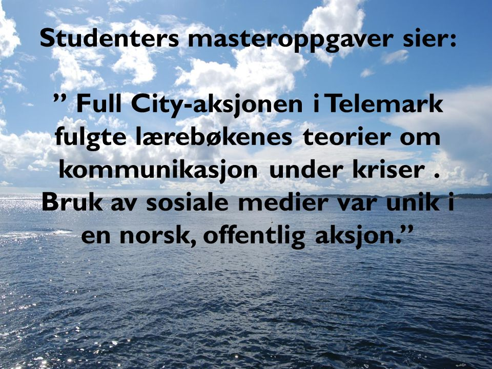 Studenters masteroppgaver sier:
