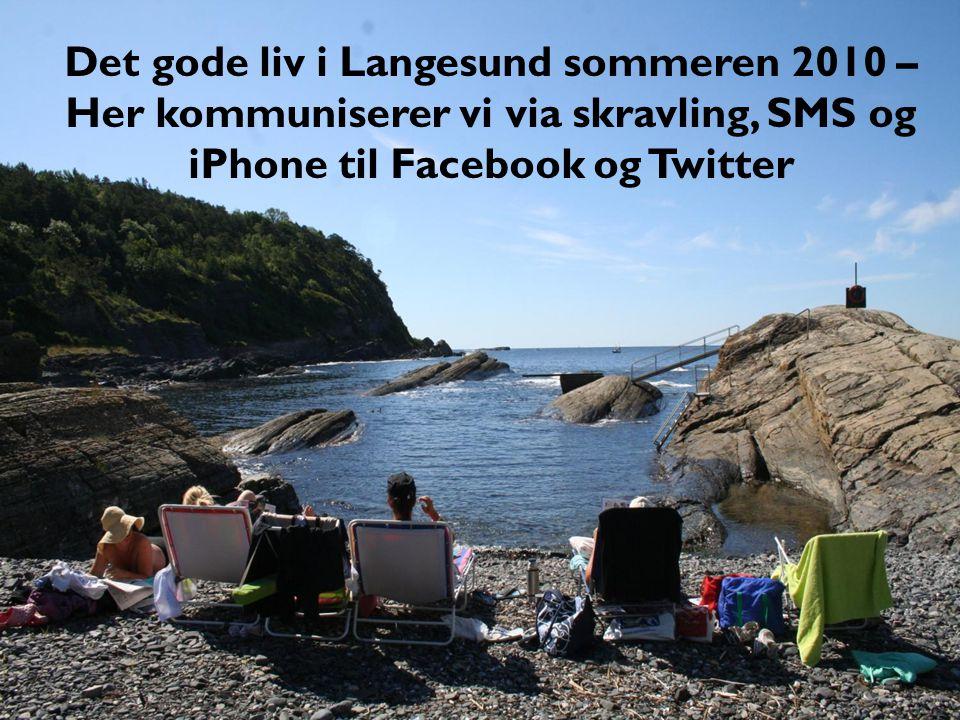 Det gode liv i Langesund sommeren 2010 –