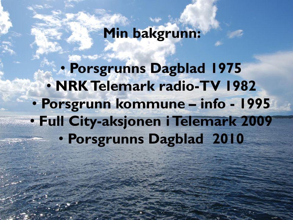 Porsgrunn kommune – info - 1995 Full City-aksjonen i Telemark 2009