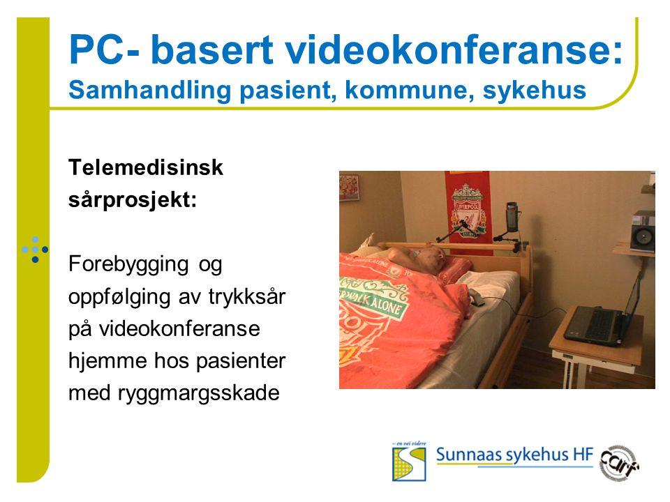 PC- basert videokonferanse: Samhandling pasient, kommune, sykehus