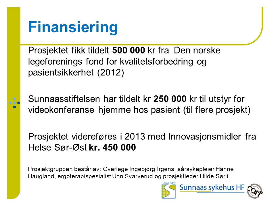 Finansiering Prosjektet fikk tildelt 500 000 kr fra Den norske legeforenings fond for kvalitetsforbedring og pasientsikkerhet (2012)
