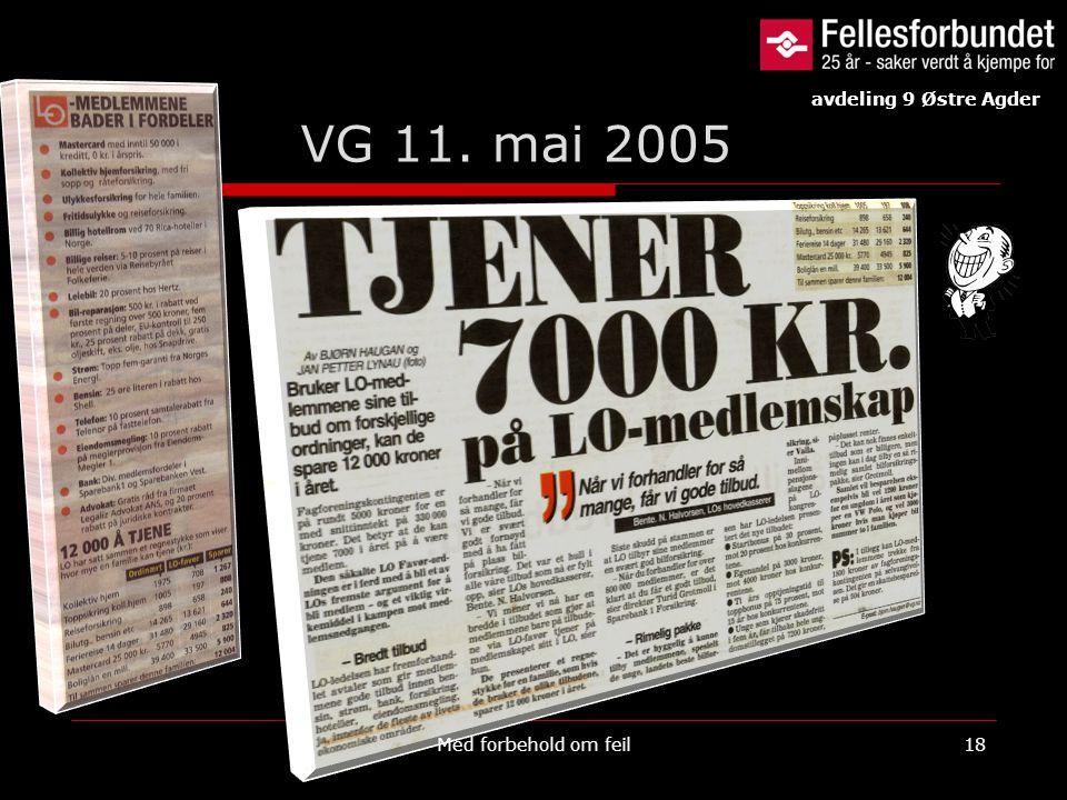 avdeling 9 Østre Agder VG 11. mai 2005 Med forbehold om feil