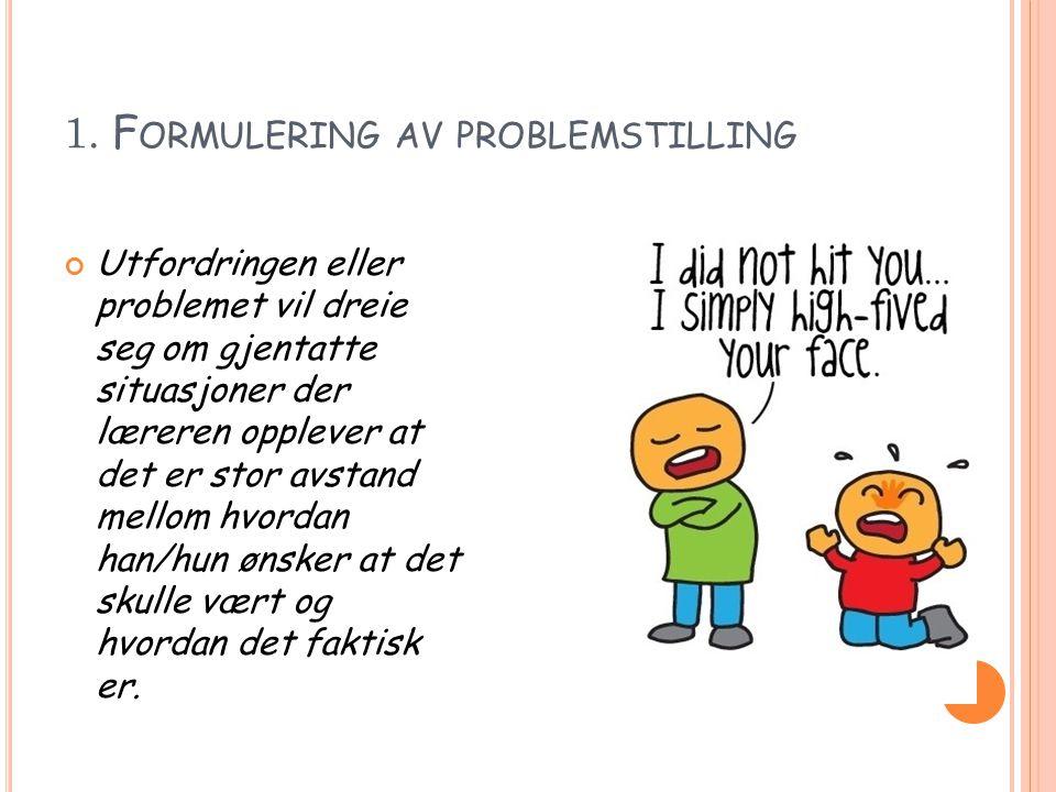 1. Formulering av problemstilling