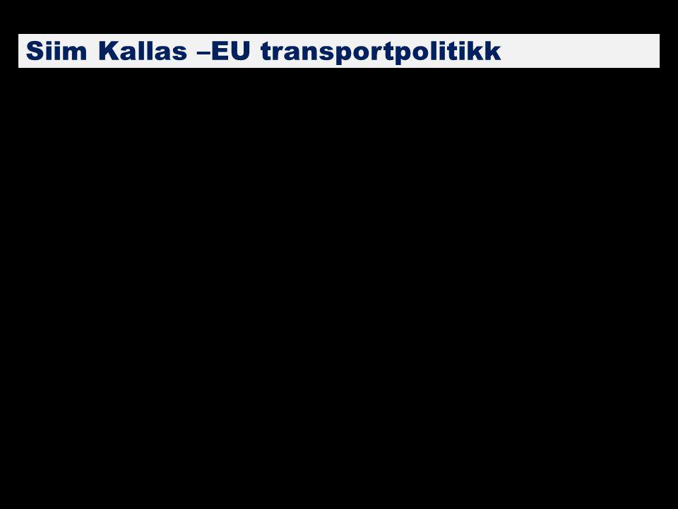 Siim Kallas –EU transportpolitikk