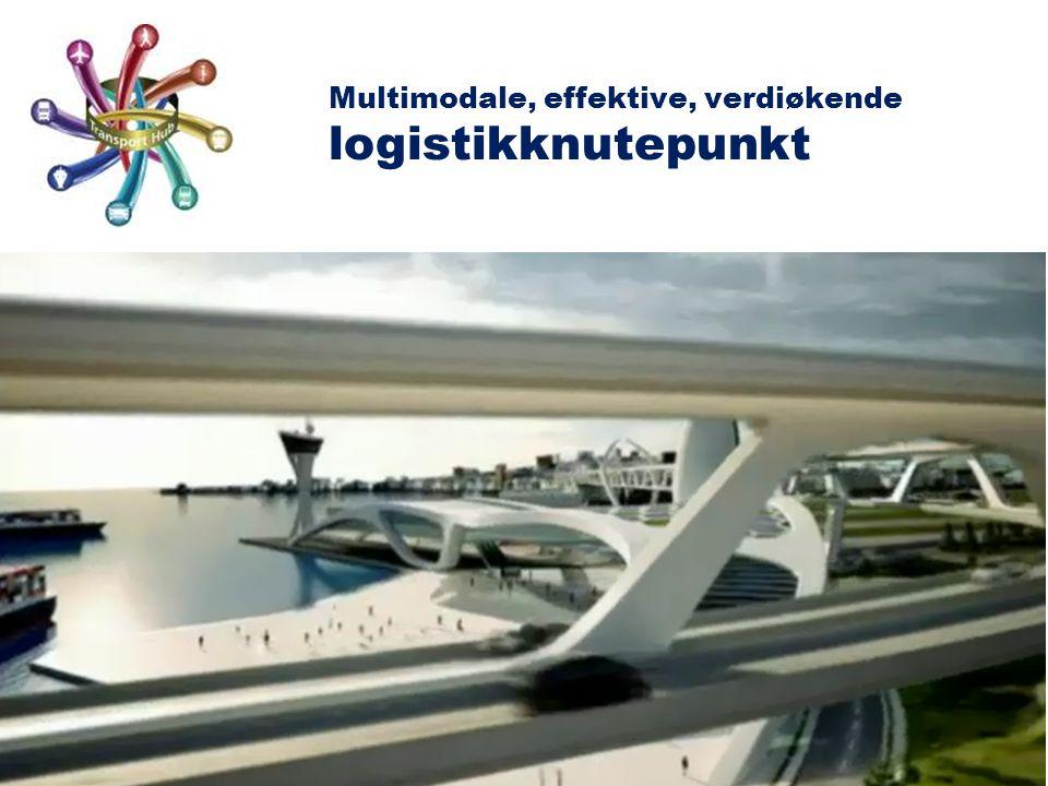 Multimodale, effektive, verdiøkende logistikknutepunkt