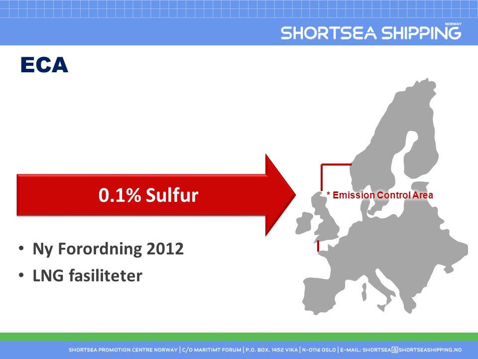 ECA 0.1% Sulfur Ny Forordning 2012 LNG fasiliteter