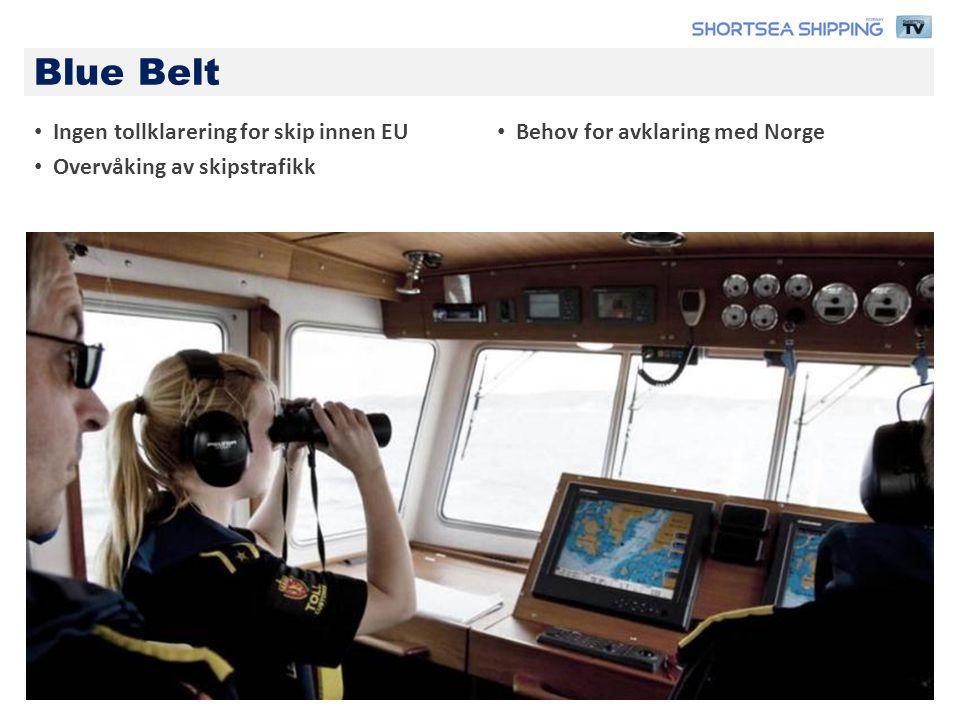 Blue Belt Ingen tollklarering for skip innen EU