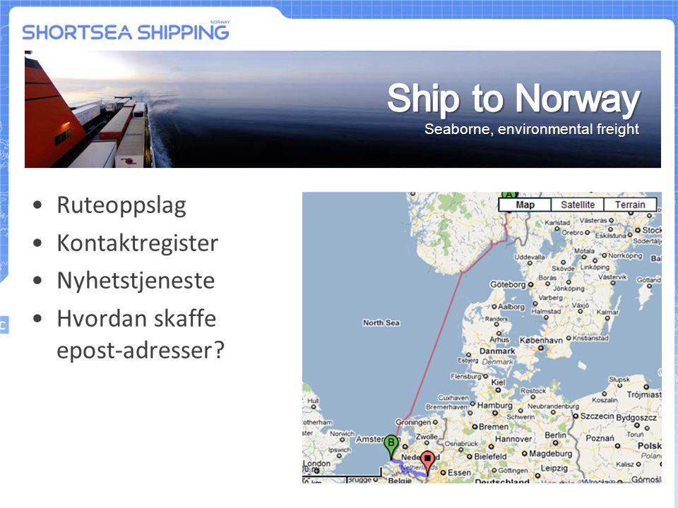 Ship to Norway Ruteoppslag Kontaktregister Nyhetstjeneste
