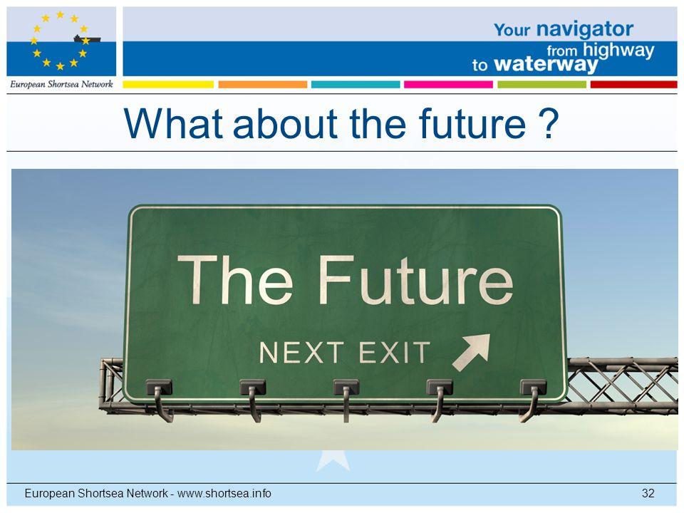 What about the future European Shortsea Network - www.shortsea.info