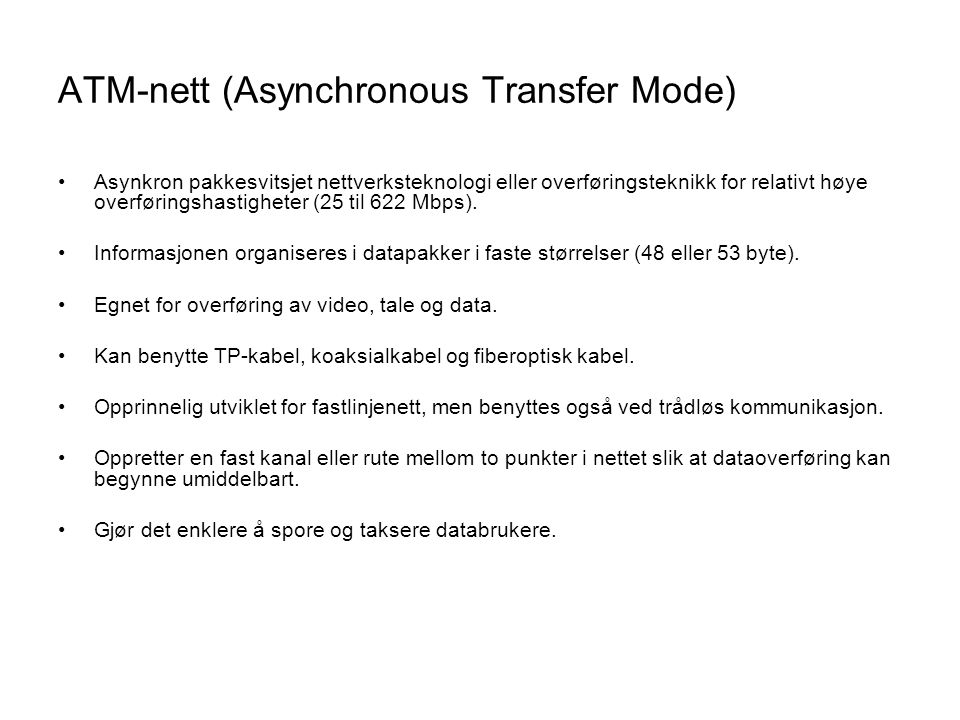 ATM-nett (Asynchronous Transfer Mode)