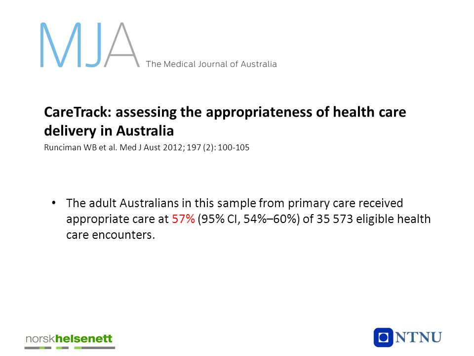 CareTrack: assessing the appropriateness of health care delivery in Australia